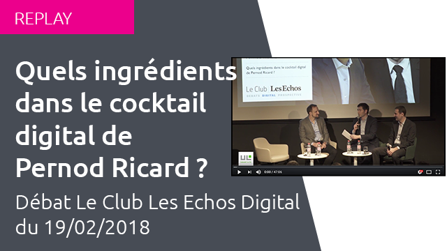 1802 - Replay - Upper-Link -  Club Les Echos Digital - Debat Pernod Ricard - website.png